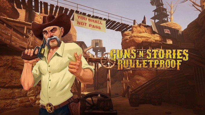 Guns 'n' Stories: Bulletproof