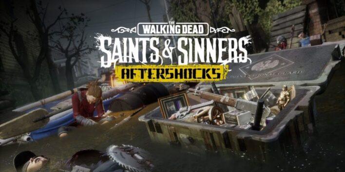 The Walking Dead Saints & Sinners Aftershocks
