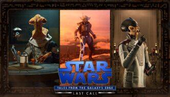 Star Wars Tales from the Galaxy's Edge Last Call